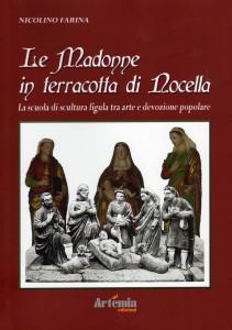 LE MADONNE IN TERRACOTTA DI NOCELLA - A Colledara