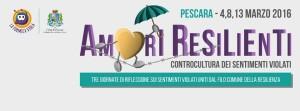 Pescara, Domenica 13 Marzo spettacolo AMORI RESILIENTI