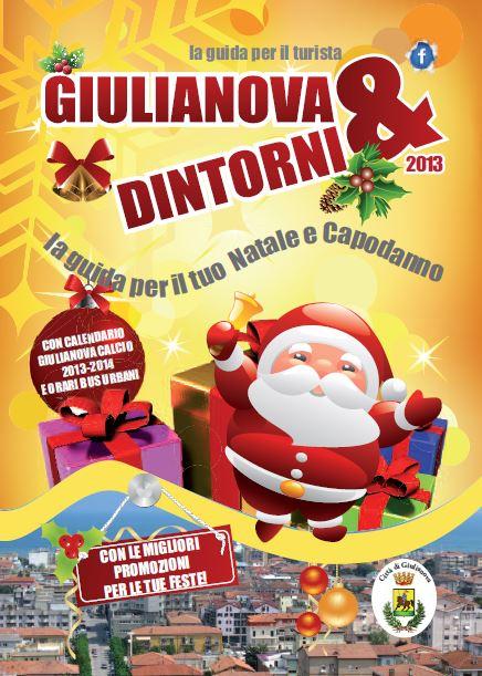 Esce la nuova edizione di GIULIANOVA E DINTORNI NATALE E CAPODANNO 2013