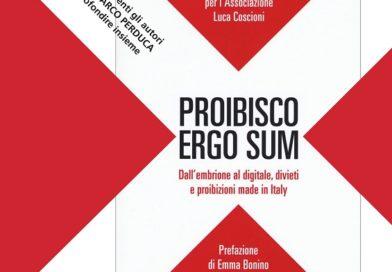 Teramo, Proibisco ergo sum. Dall'embrione al digitale, divieti e proibizioni made in Italy (Fandango)